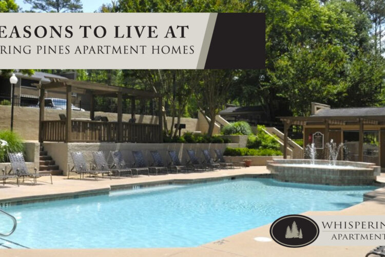 10 Reasons to Live at Whispering Pines Apartment Homes
