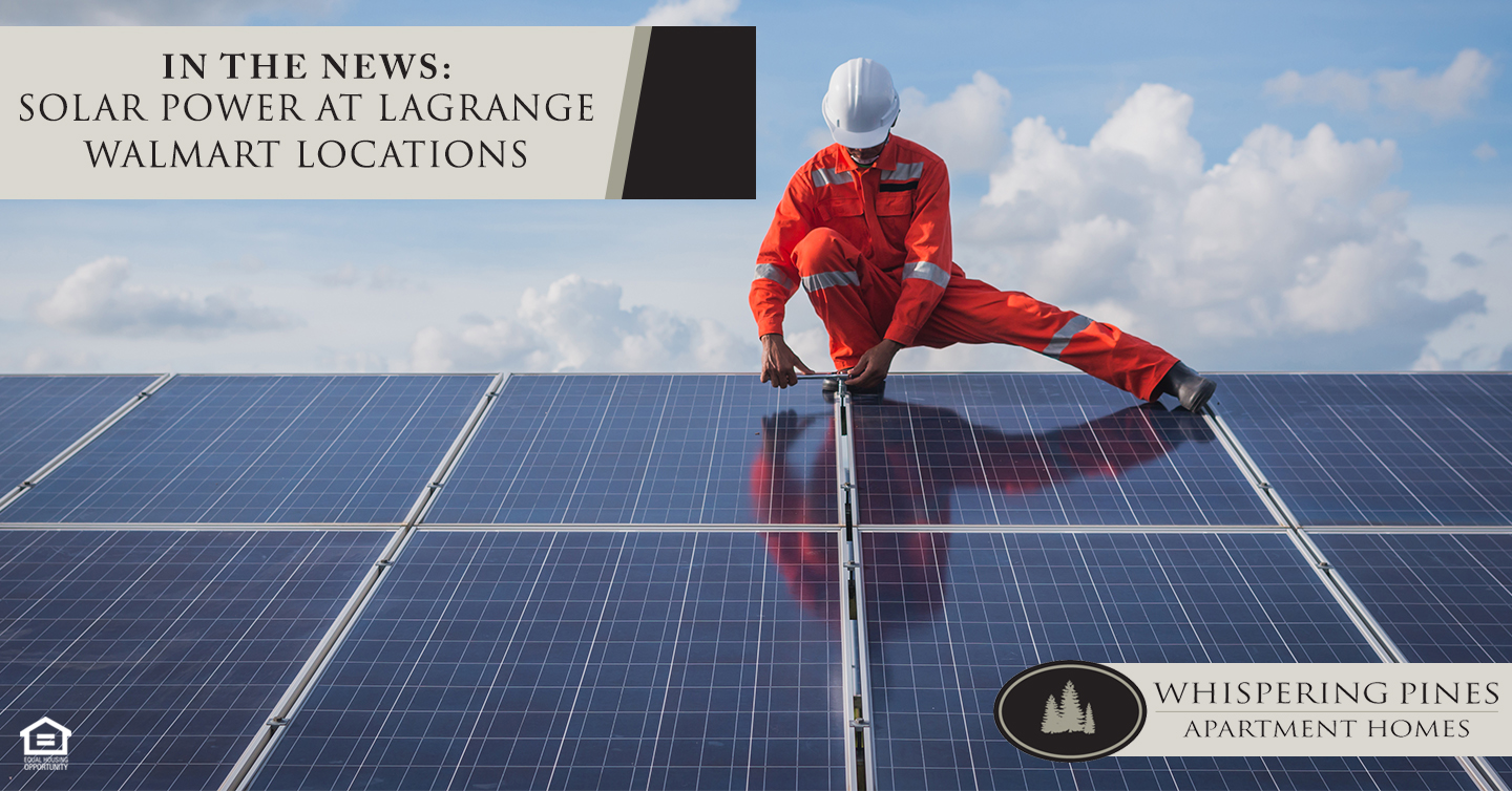 In the News: Solar Power at LaGrange Walmart Locations